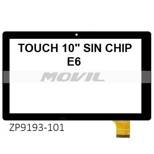 Touch tactil para tablet flex 10 inch  SIN CHIP E6 ZP9193-101