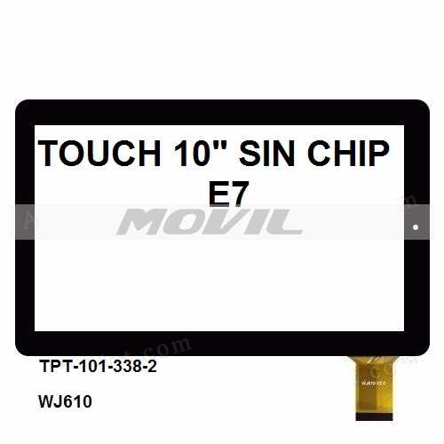 Touch tactil para tablet flex 10 inch SIN CHIP E7 TPT-101-338-2 WJ610
