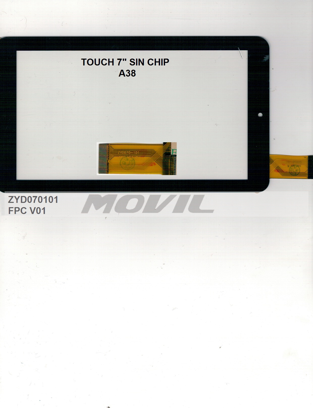 Touch tactil para tablet flex 7 inch SIN CHIP A38 ZYD070101 FPC V01