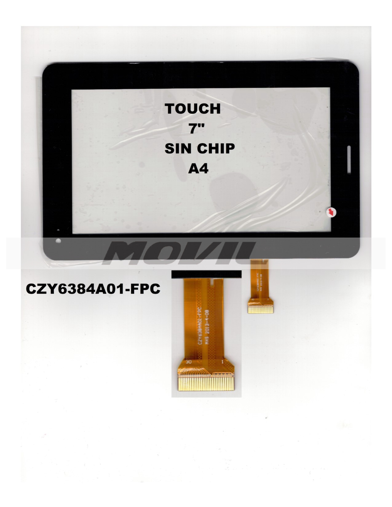 Touch tactil para tablet flex 7 inch SIN CHIP A4 CZY6384A01-FPC