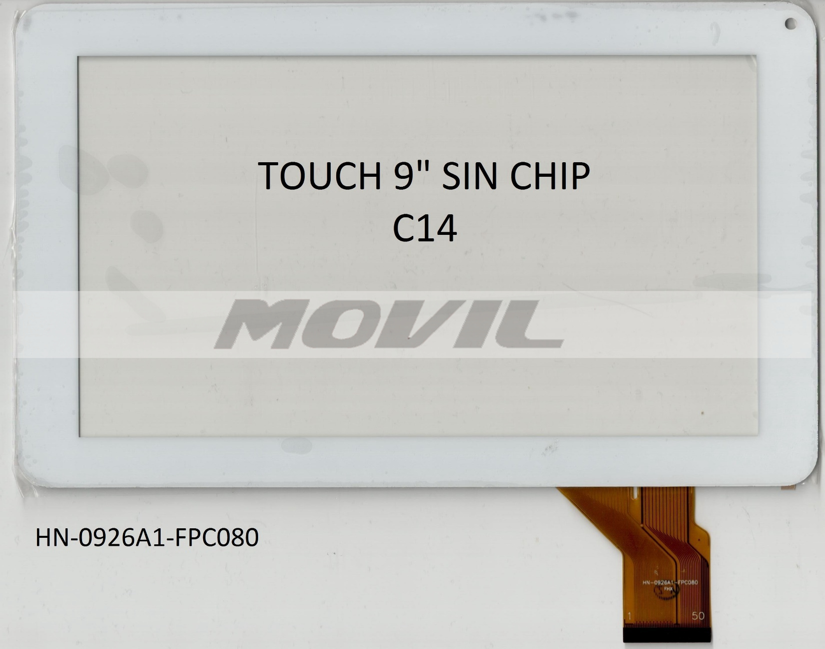 Touch tactil para tablet flex 9 inch SIN CHIP C14 HN-0926A1-FPC080